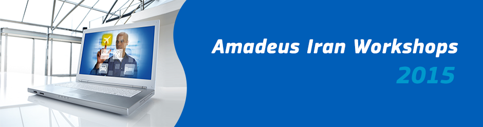 Amadeus Iran Workshop